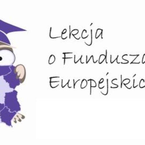 """,,Lekcja o Funduszach Europejskich"""" wraca do szkół"""