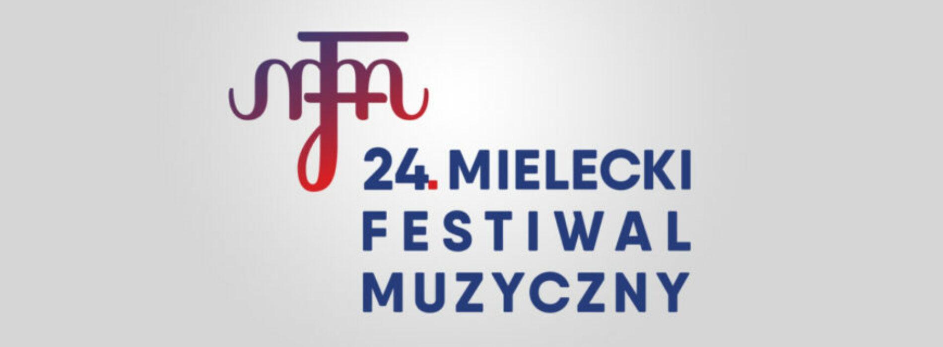 Rusza 24.  Mielecki Festiwal Muzyczny